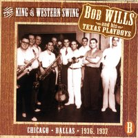 The King Of Western Swing, CD B — Bob Wills & His Texas Playboys