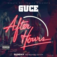 The Weekend Edition: After Hours (Sunday) — Guce