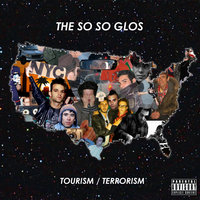 Tourism / Terrorism — The So So Glos