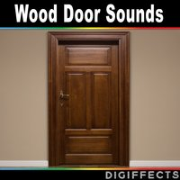 Wood Door Sounds — Digiffects Sound Effects Library