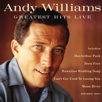 Greatest Hits Live — Andy Williams