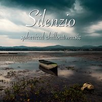 Silenzio - Spherical Chillout Music — сборник