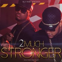 Stronger — 2Much