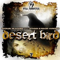 Desert Bird — Ethnix, Samuel Blacher, Maor Yardeni