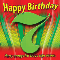 Happy Birthday Boy, Age 7 — Ingrid DuMosch, The London Fox Singers