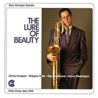 The Lure Of Beauty — Mulgrew Miller, Ray Drummond, Jimmy Knepper, Kenny Washington, Gary Smulyan Quintet