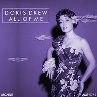 All of Me — Doris Drew