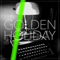Golden Holiday — Golden Holiday