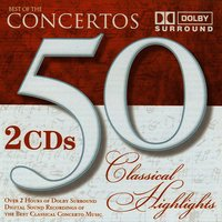 50 Classical Highlights: Best of the Concertos — Philharmonia Slavonica, Alfred Scholz