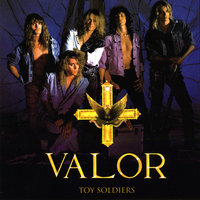 Toy Soldier — Valor