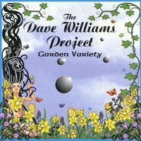 Garden Variety — The Dave Williams Project