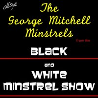 Black and White Minstrel Show — The George Mitchell Minstrels