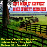 Blue Moon of Kentucky & More Country Memories — Red Foley