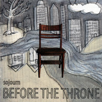 Before The Throne — Sojourn