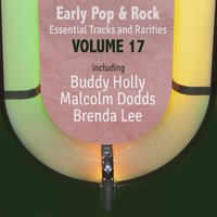 Early Pop & Rock Hits, Essential Tracks and Rarities, Vol. 17 — сборник