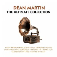 The Ultimate Collection — Dean Martin