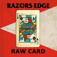 Raw Card — Razors Edge