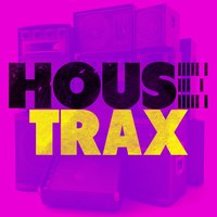 House Trax — House Music