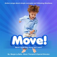 Move! — Margie La Bella