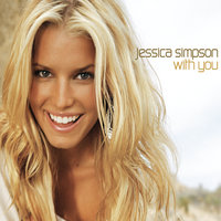 With You — Jessica Simpson