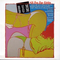 Bum Bum With Bam Bam Rhythm — Bum Bum With Bam Bam Rhythm
