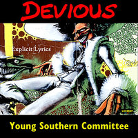 Young Southern Committee — Devious