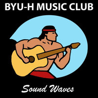 BYUH Music Club: Sound Waves — сборник