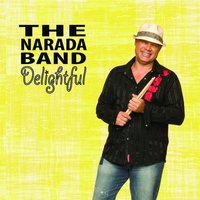 Delightful — The Narada Band