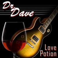 Love Potion — Dr. Dave
