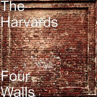 Four Walls — The Harvards