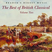Reader's Digest Music: The Best Of British Classical Volume 2 — сборник