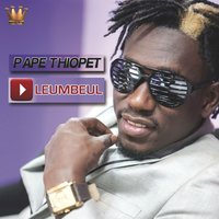 Play leumbeul — Pape Thiopet