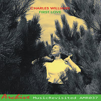 First Love — Charles Williams