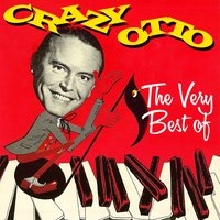 The Very Best Of — Crazy Otto