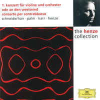 Henze: Violin Concerto No.1; Ode to West Wind; Double Bass Concerto — Wolfgang Schneiderhan, Siegfried Palm, Gary Karr, Hans Werner Henze