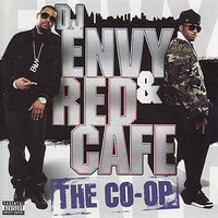 The Co-Op — DJ Envy And Red Café
