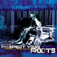 Respect Your Roots — сборник