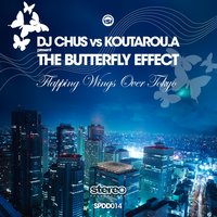 Flapping Wings Over Tokyo — DJ Chus, Koutarou.a Present The Butterfly Effect, Dj Chus, Koutarou.a Present The Butterfly Effect