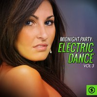 Midnight Party: Electric Dance, Vol. 3 — сборник