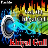 Khiyal Gull, Vol. 01 — Khiyal Gull