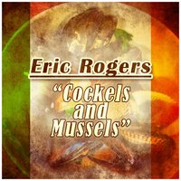 Cockels and Mussles — Eric Rogers