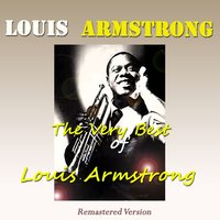 The Very Best of Louis Armstrong — Louis Armstrong