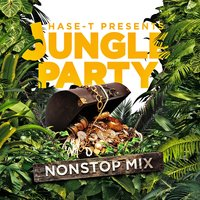 Hase-T Presents Jungle Party Nonstop Mix — сборник