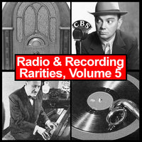 Radio & Recording Rarities, Volume 5 — сборник