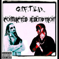 Conflicted Redemption — G.I.F.T.E.D. 39