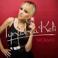 Woman — Tynisha Keli