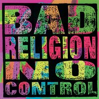 No Control (Re-Issue) — Bad Religion