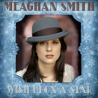 Wish Upon A Star — Meaghan Smith