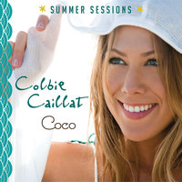 Coco - Summer Sessions — Colbie Caillat