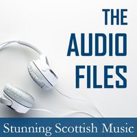 The Audio Files: Stunning Scottish Music — сборник